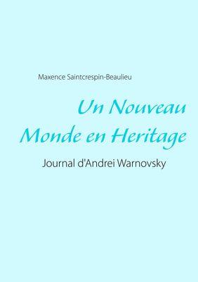 Un Nouveau Monde en Heritage