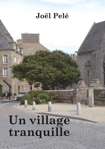 Un village tranquille