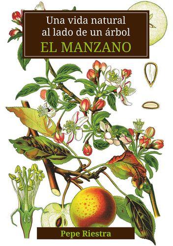 """Una vida natural al lado de un árbol """"El Manzano"""""""