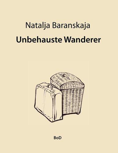 Unbehauste Wanderer