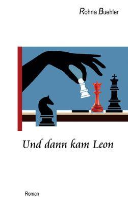 Und dann kam Leon