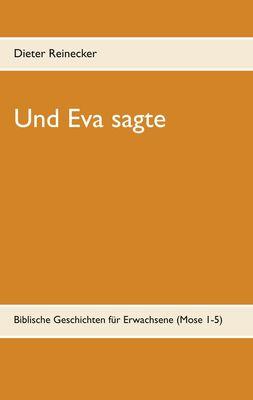 Und Eva sagte