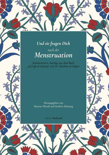 Und sie fragen Dich nach der Menstruation