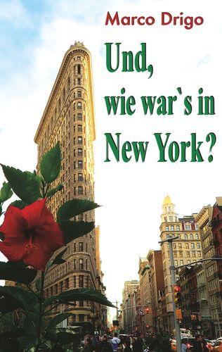 Und, wie war's in New York?