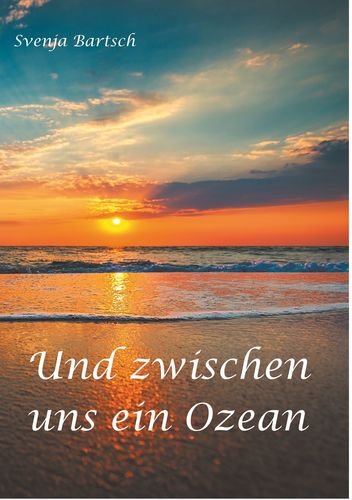 Und zwischen uns ein Ozean