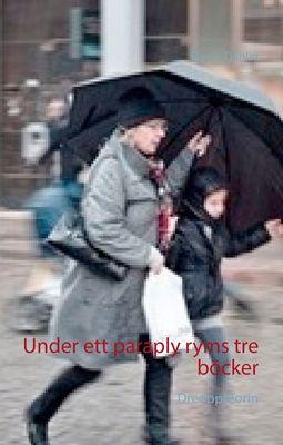 Under ett paraply ryms tre böcker
