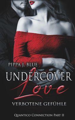 Undercover Love - Verbotene Gefühle