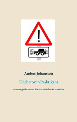 Undercover-Praktikant