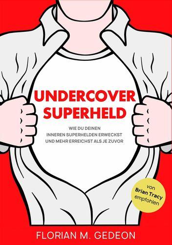 Undercover Superheld