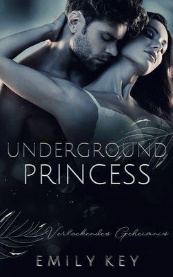 Underground Princess