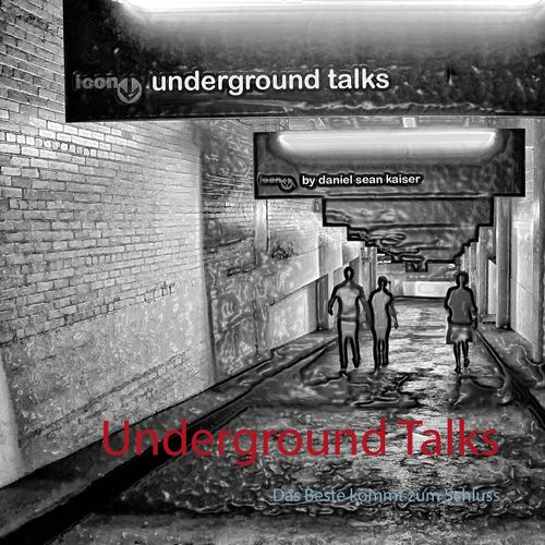 Underground Talks
