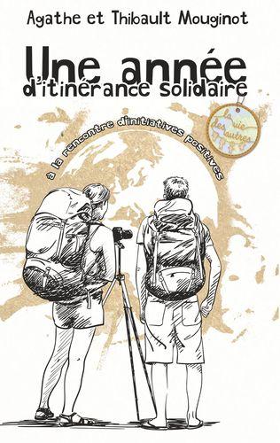 Une année d'itinérance solidaire