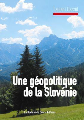 Une géopolitique de la Slovénie