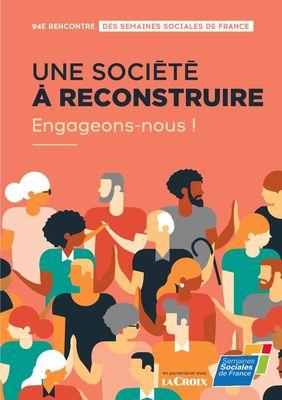Une société à reconstruire, engageons-nous !