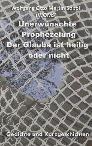 Unerwünschte Prophezeiung