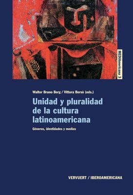 Unidad y pluralidad de la cultura latinoamericana.
