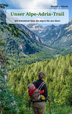 Unser Alpe-Adria-Trail
