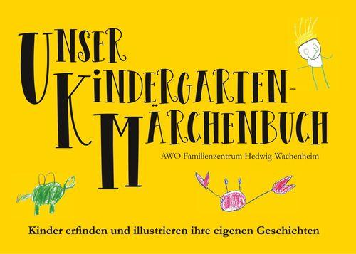 Unser Kindergarten-Märchenbuch