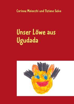 Unser Löwe aus Ugudada