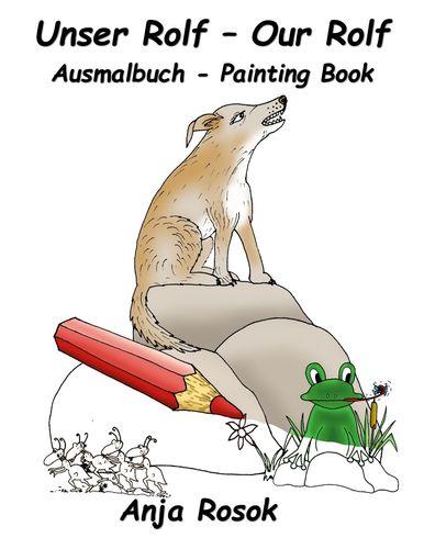 Unser Rolf - Our Rolf Ausmalbuch