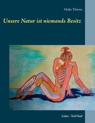 Unsere Natur ist niemands Besitz !