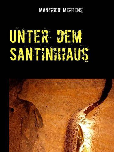 Unter dem Santinihaus