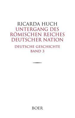 Untergang des Römischen Reiches Deutscher Nation