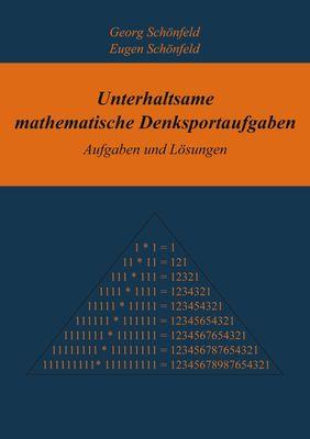 Unterhaltsame mathematische Denksportaufgaben