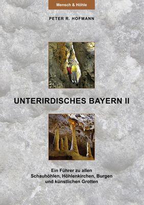 Unterirdisches Bayern II