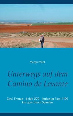 Unterwegs auf dem Camino de Levante