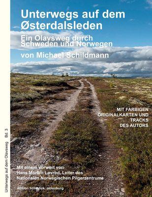 Unterwegs auf dem Østerdalsleden