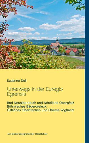 Unterwegs in der Euregio Egrensis