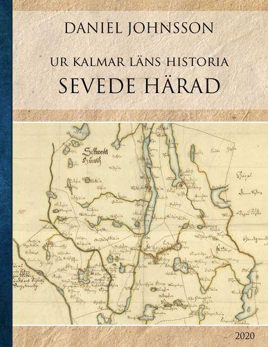 Ur Kalmar läns historia Sevede härad