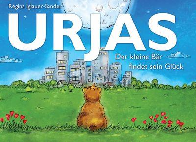 Urjas - Der kleine Bär findet sein Glück