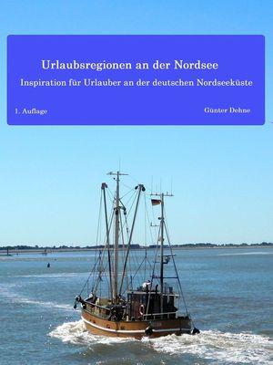 Urlaubsregionen an der Nordsee