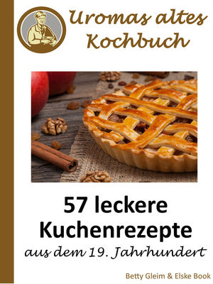 Uromas altes Kochbuch