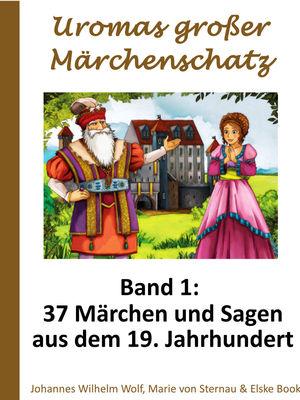 Uromas großer Märchenschatz - Band 1