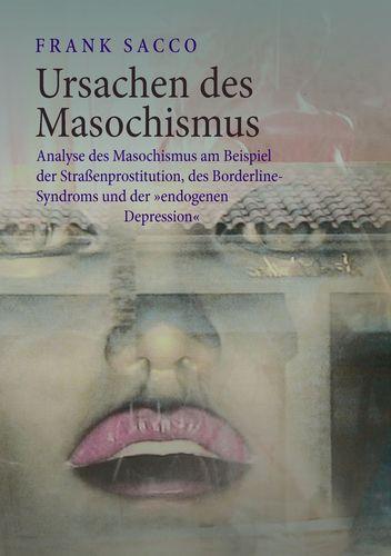 Ursachen des Masochismus