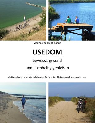 Usedom bewusst, gesund und nachhaltig genießen