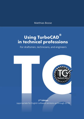 Using TurboCAD in technical professions