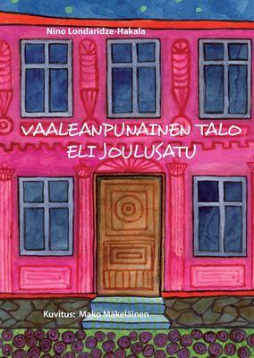 Vaaleanpunainen talo eli joulusatu