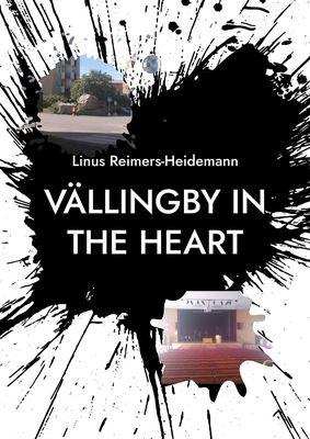 Vällingby in the heart