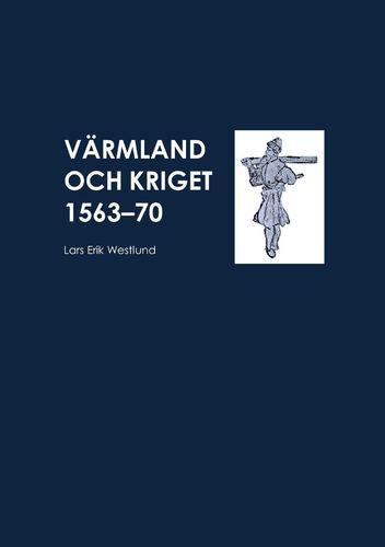 Värmland och kriget 1563-70