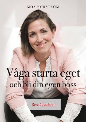 Våga starta eget och bli din egen boss