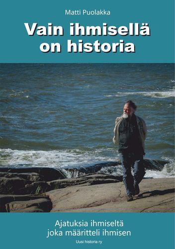 Vain ihmisellä on historia