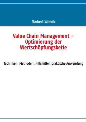 Value Chain Management - Optimierung der Wertschöpfungskette