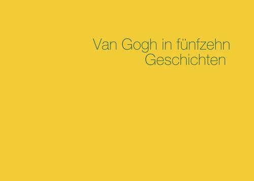 Van Gogh in fünfzehn Geschichten