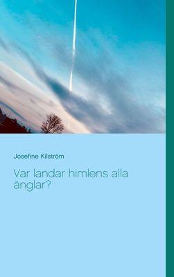 Var landar himlens alla änglar?