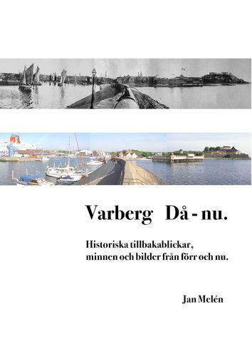 Varberg Då - nu