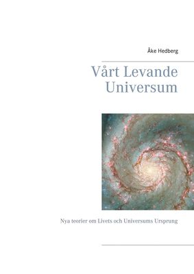 Vårt Levande Universum